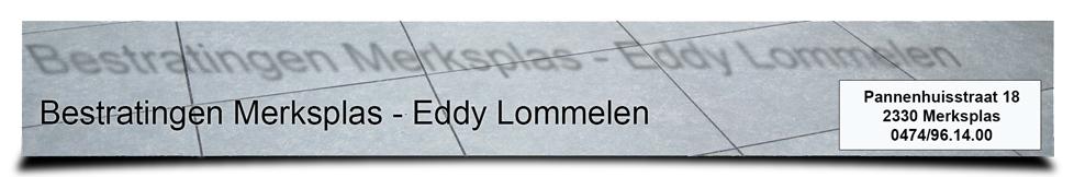 Bestratingen Merksplas – Eddy Lommelen